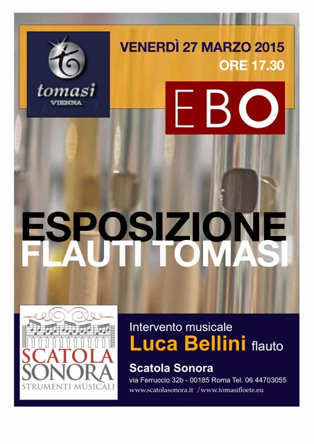 Esposizione Flauti Tomasi – Intervento musicale Luca Bellini – venerdi 27 marzo 2015
