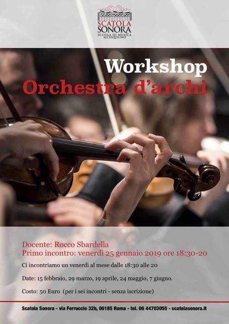 WORKSHOP ORCHESTRA D'ARCHI – 25 gennaio 2019
