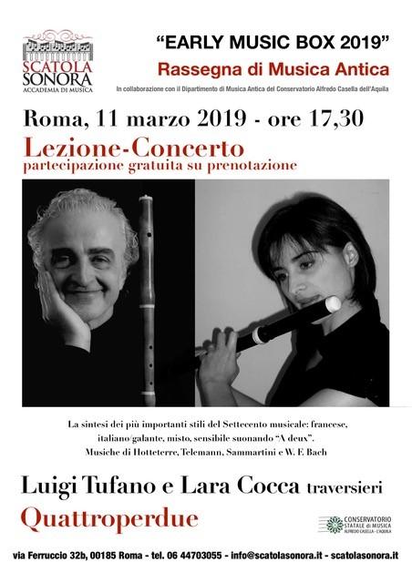 """""""EARLY MUSIC BOX 2019"""" Quattroperdue – Traversieri TUFANO – COCCA – Lezione-concerto gratuita su prenotazione"""